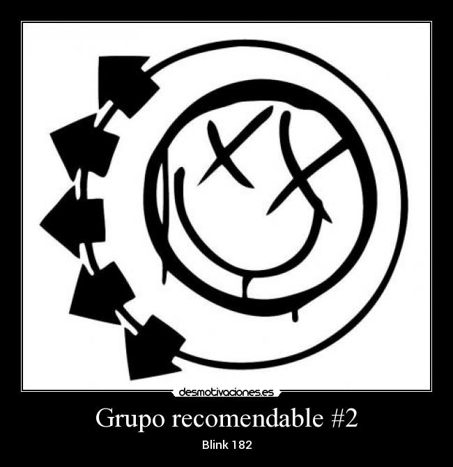 Grupo recomendable #2 - Blink 182