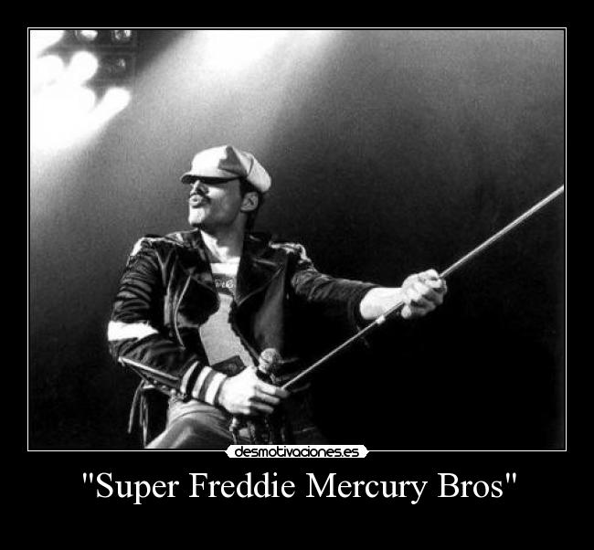 Super Freddie Mercury Bros -