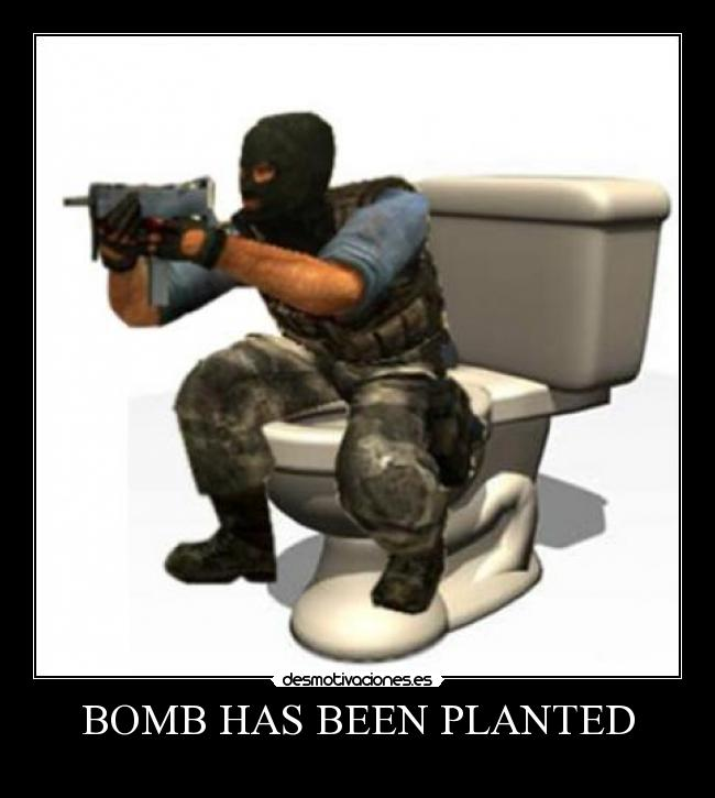 BOMB HAS BEEN PLANTED -