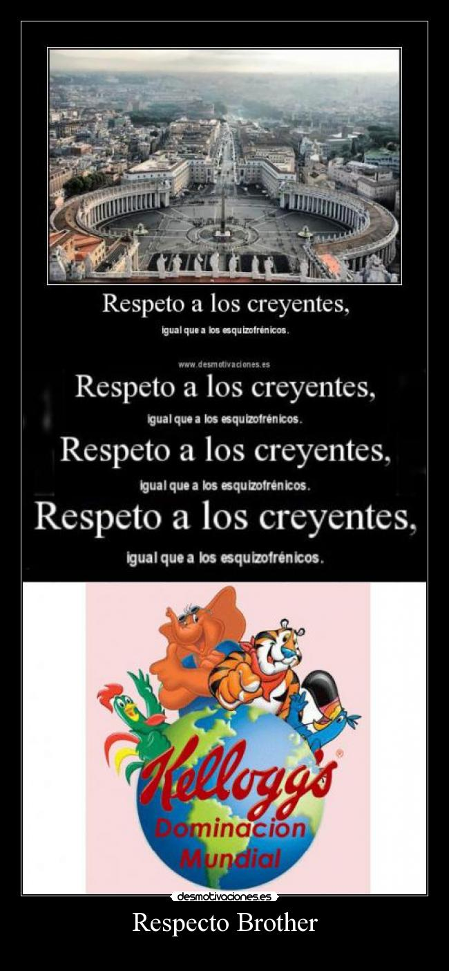 Respecto Brother -