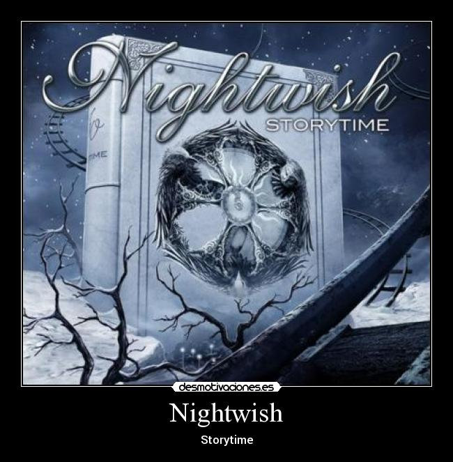 carteles nightwish storytime metal desmotivaciones