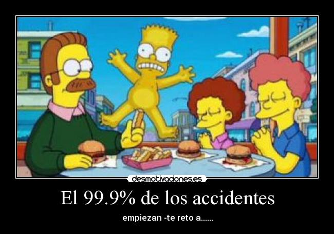 El 99.9% de los accidentes -