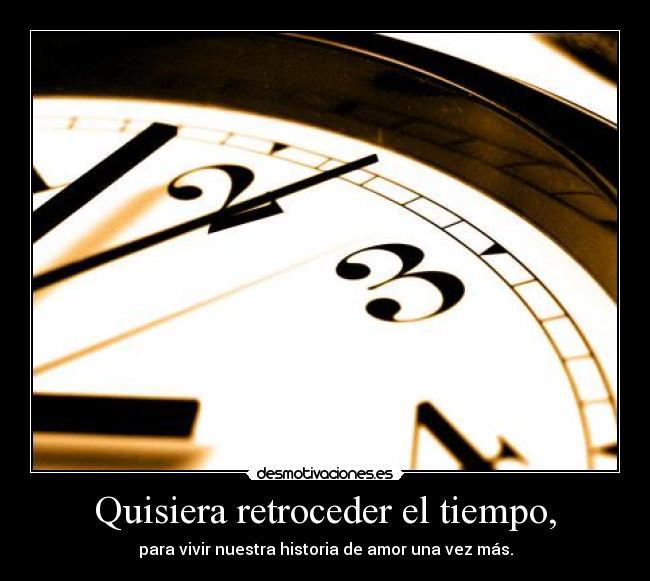 El Tiempo Retroceder