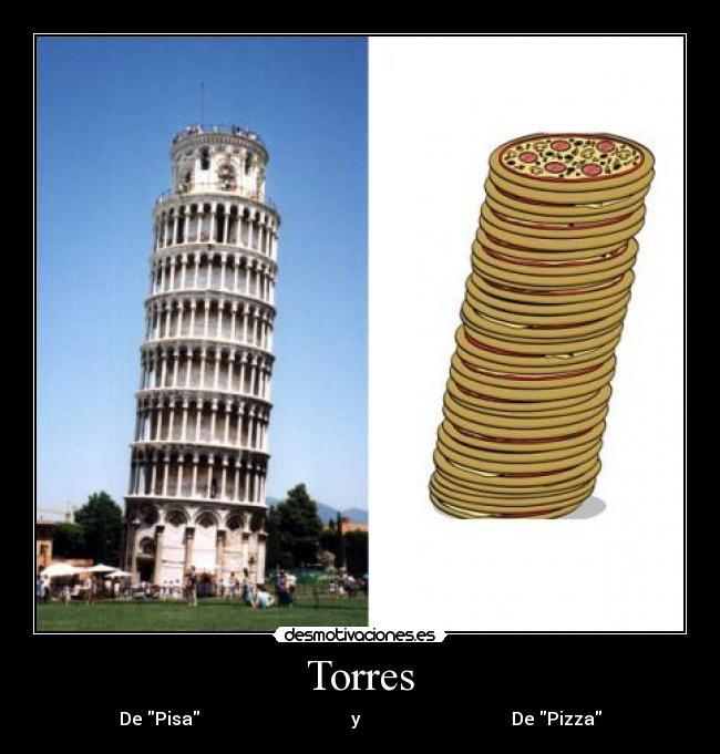 carteles torres pisa pizza italia desmotivaciones
