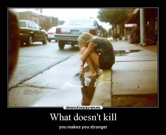 What doesnt kill -