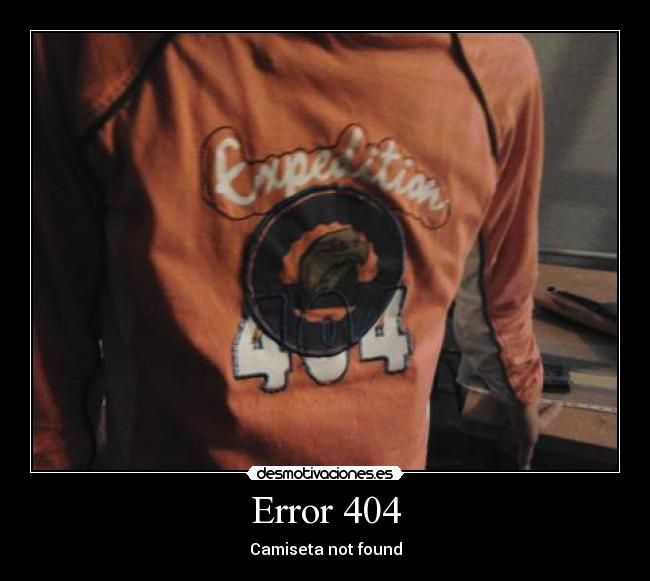 Error 404 - Camiseta not found