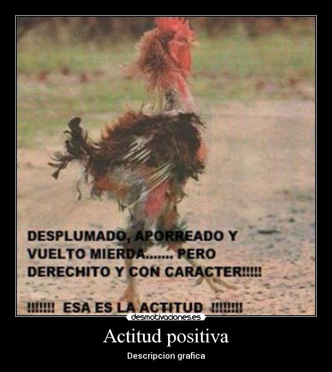 Actitud positiva   Desmotivaciones