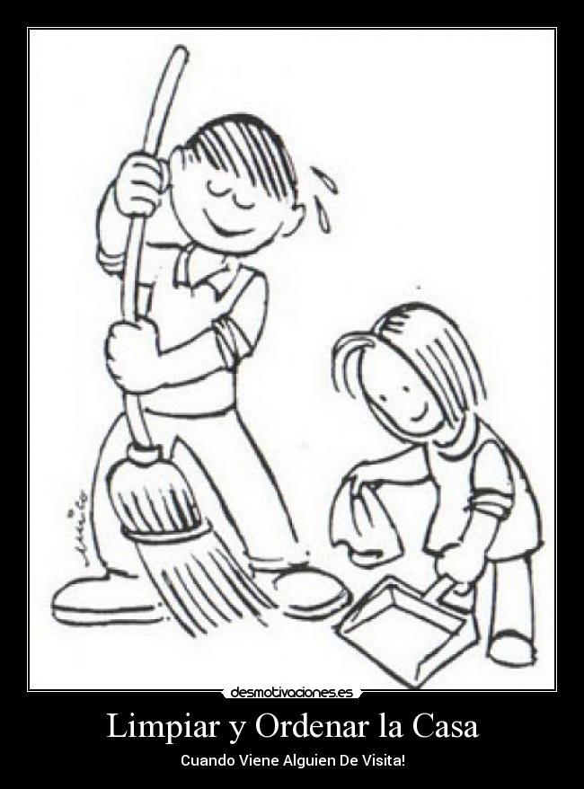 Limpiar y ordenar la casa desmotivaciones - Por fin vas a ordenar tu casa ...