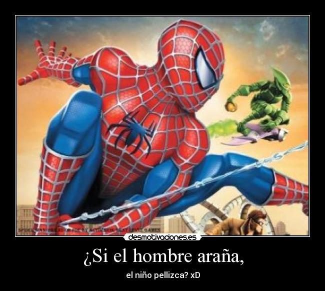 Si El Hombre Araña Desmotivaciones