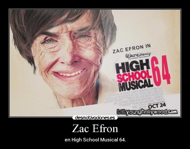 Zac Efron - en High School Musical 64.