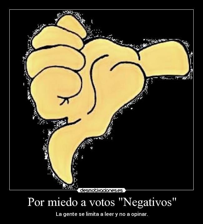 carteles miedo opinion negatividad desmotivaciones