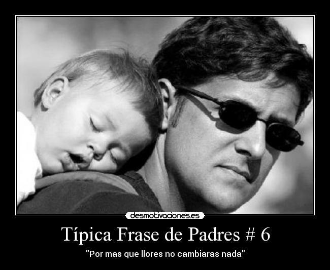 Frases De Padres a Hijos