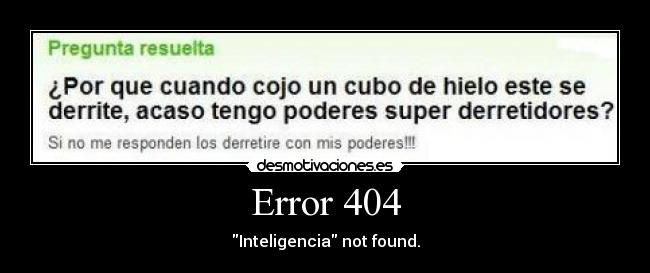Error 404 - Inteligencia not found.