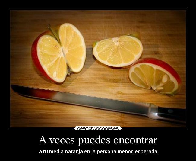 carteles veces manzana naranja photshop amor novios desmotivaciones