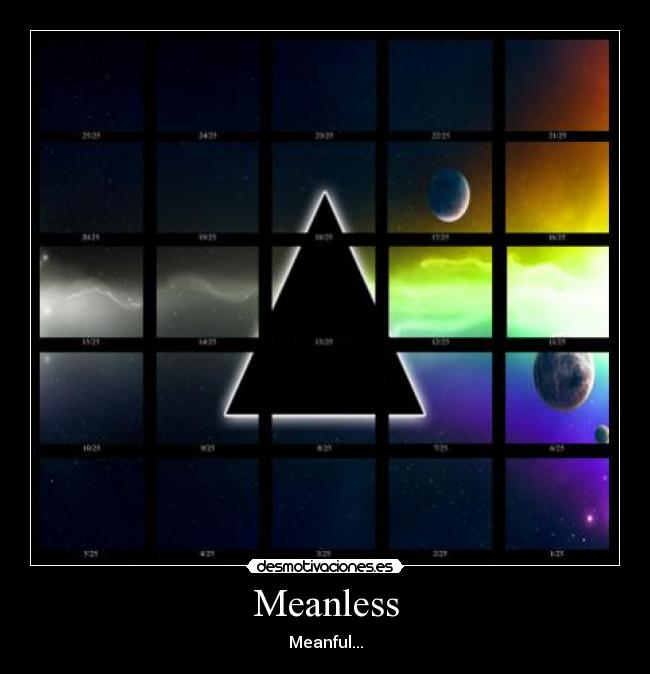 Meanless - Meanful...