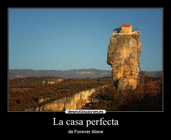La casa perfecta desmotivaciones - La casa perfecta ...
