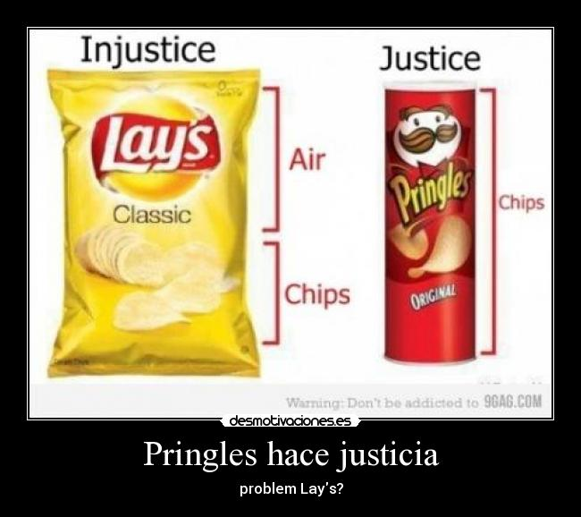 Pringles hace justicia - problem Lays?