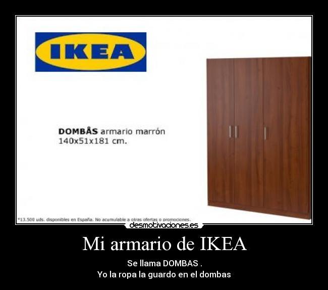 Mi Armario De IkeaDesmotivaciones Armario Mi IkeaDesmotivaciones De Mi Armario ED2WHI9