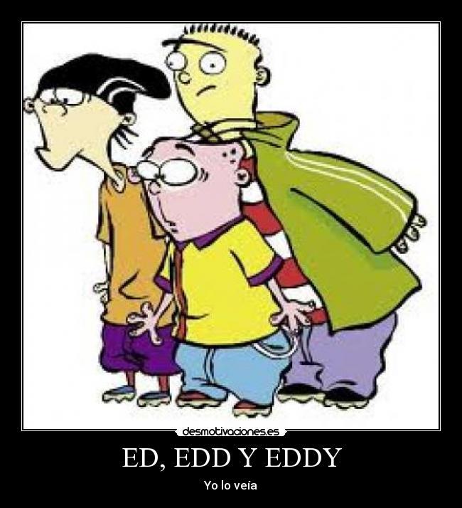 Ed Edd y Eddy