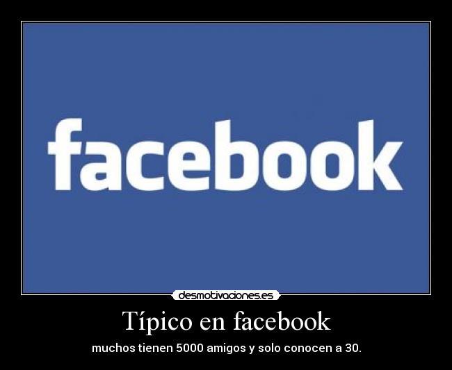 Típico en facebook | Desmotivaciones
