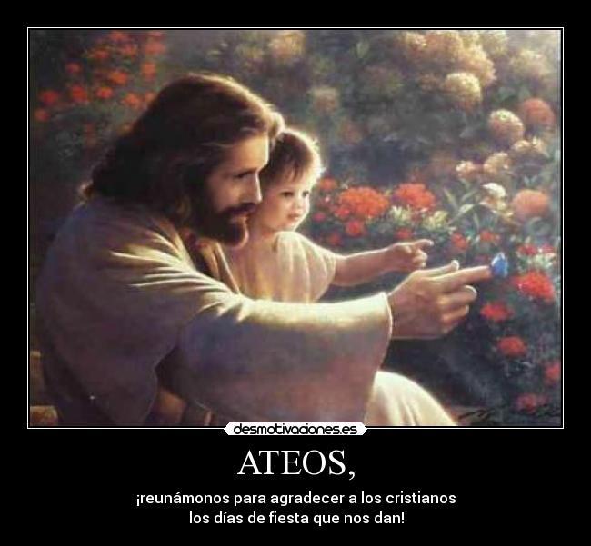 Ateos Desmotivaciones