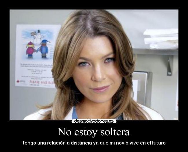 Download No Estoy Soltera - Desmotivaciones