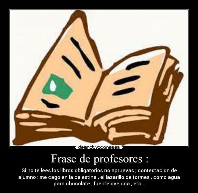 Frase De Profesores Desmotivaciones