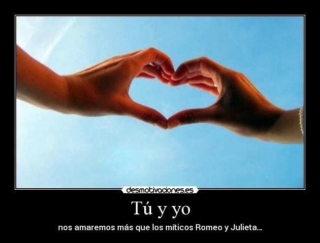 Nos Amaremos Siempre Tú y yo Nos Amaremos Más Que