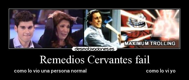 carteles fail desmoclan atrapa millon remedios cervantes epic fail maximum trolling xddd desmotivaciones