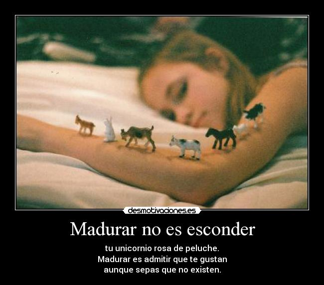 Madurar no es esconder -