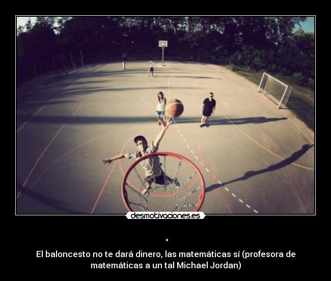 carteles viva basquet michael jordan desmotivaciones
