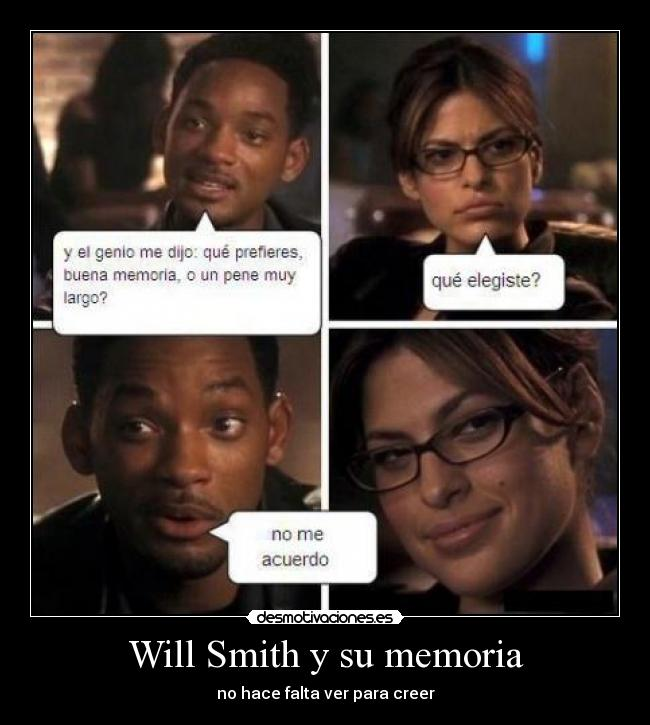 Will Smith y su memoria - no hace falta ver para creer