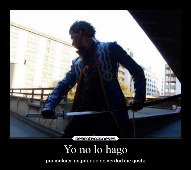 carteles devil may cry vergil cosplay desmotivaciones