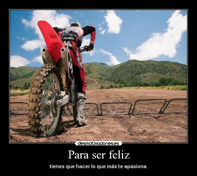 carteles feliz motocross pasion desmotivaciones