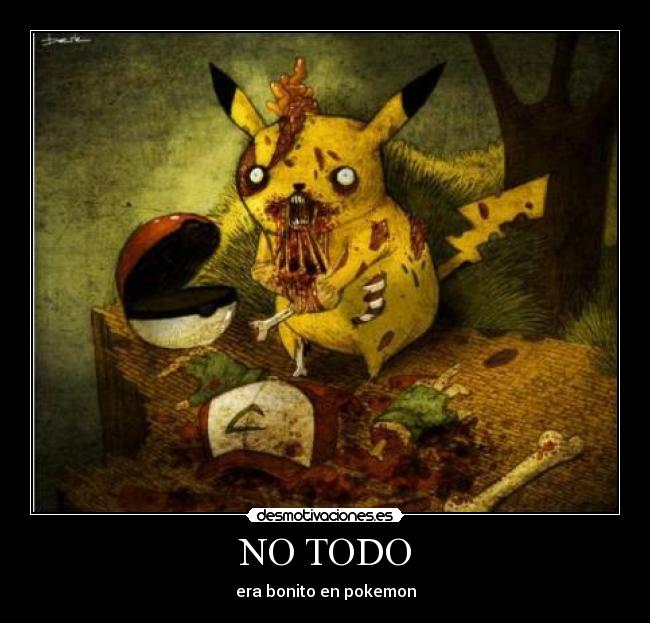 NO TODO - era bonito en pokemon