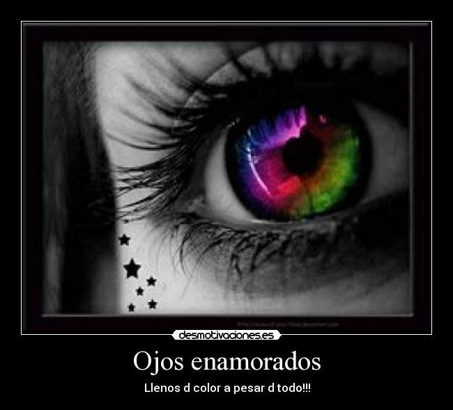 Ojos Enamorados Desmotivaciones