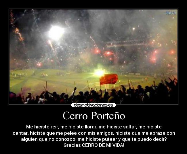 Cerro Porteo - Me hiciste reir, me hiciste llorar, me hiciste saltar, me hiciste