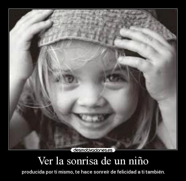Ver La Sonrisa De Un Niño Desmotivaciones
