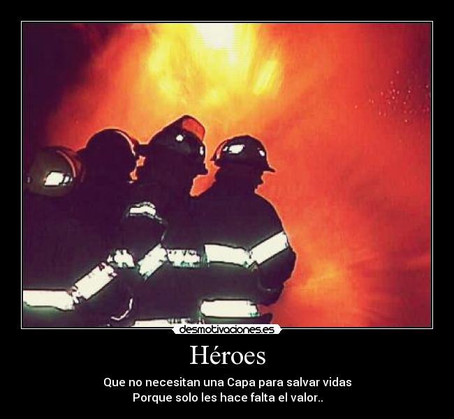 Resultado de imagen de héroes bomberos