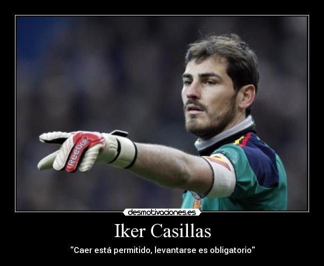 Iker Casillas | Desmotivaciones