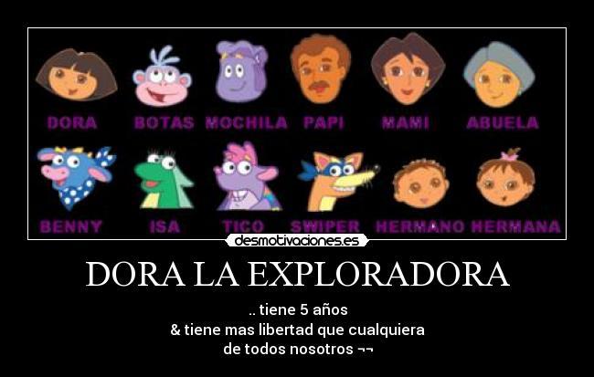 Dora según desmotivaciones.es