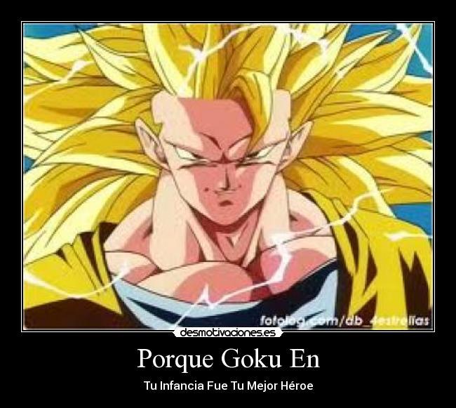 Goku] Frases que nunca olvidaremos parte 2 - Taringa!