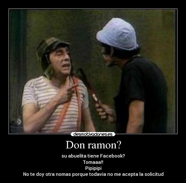 don ramon imagenes graciosas - YouTube