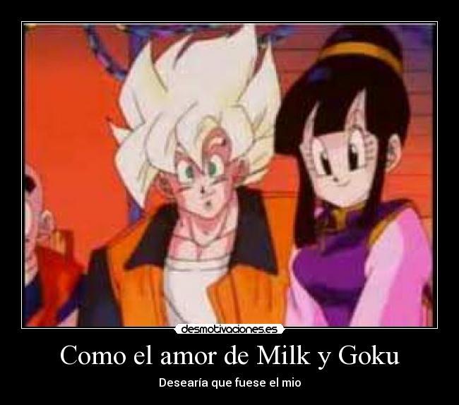 Como el amor de Milk y Goku   Desmotivaciones