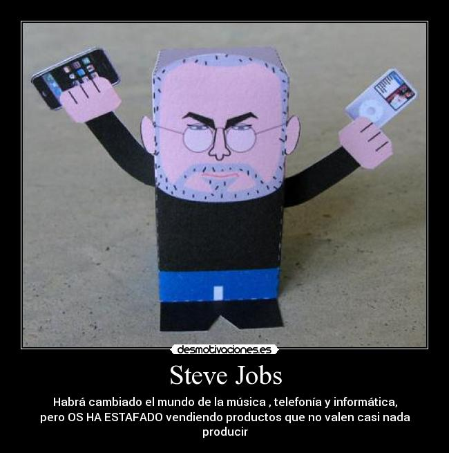 carteles steve jobs apple iphone ipad ipod itunes estafar desmotivaciones