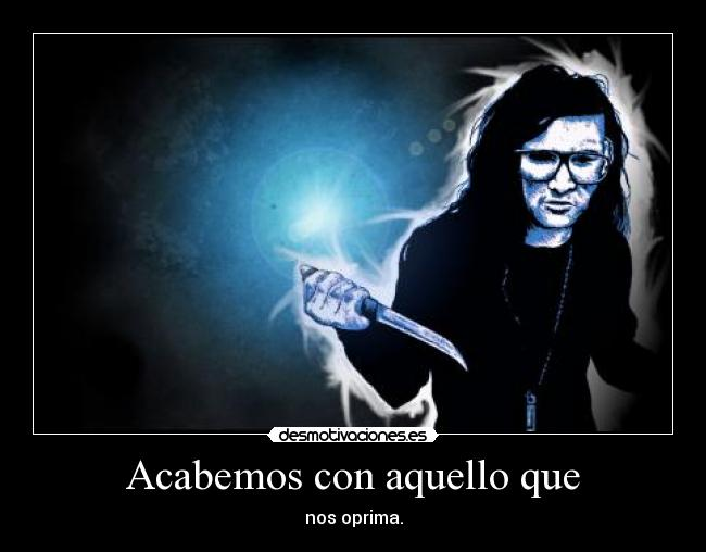 carteles skrillex uuuuuuuu dubstep 4ever zorra implakable desmotivaciones