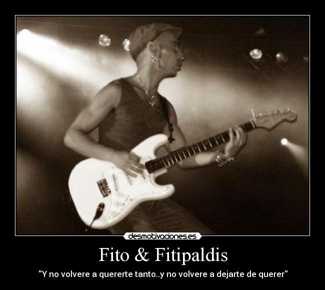 Fito Fitipaldis Desmotivaciones