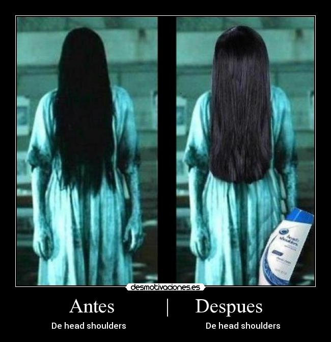 carteles head shoulders antes despues aro desmotivaciones