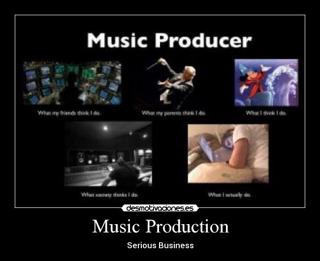 Music Production - Serious Business