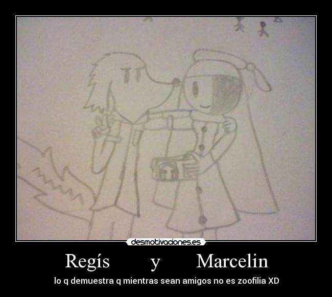 carteles zoofilia amigo regis marcelin desmotivaciones